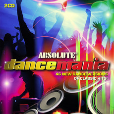 Absolute Dance Mania mp3 Compilation by Various Artists