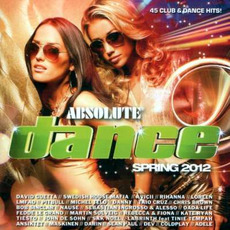 Absolute Dance Spring 2012 mp3 Compilation by Various Artists