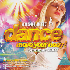 Absolute Dance: Move Your Body, Summer 2007 mp3 Compilation by Various Artists