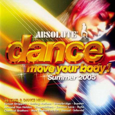 Absolute Dance: Move Your Body Summer 2005 by Various Artists