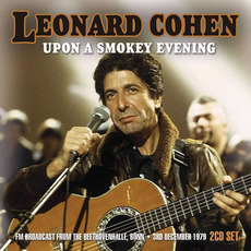 Upon a Smokey Evening mp3 Live by Leonard Cohen