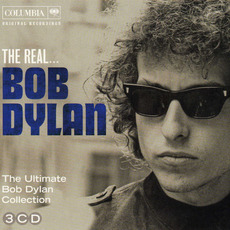 The Real... Bob Dylan (The Ultimate Bob Dylan Collection) mp3 Artist Compilation by Bob Dylan