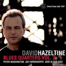 Blues Quarters, Vol.2 by David Hazeltine