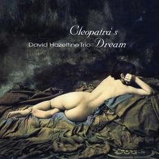 Cleopatra's Dream (Re-Issue) by David Hazeltine Trio