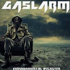 Environmental Disaster mp3 Album by Gaslarm