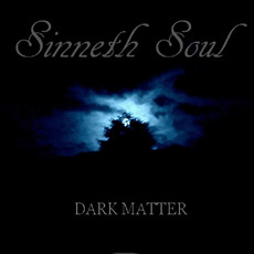Dark Matter by Sinneth Soul