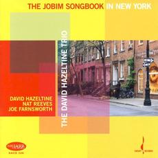 The Jobim Songbook in New York by The David Hazeltine Trio
