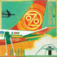 Non-Stop: Mexico to Jamaica mp3 Album by Ozomatli