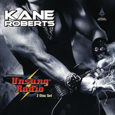 Unsung Radio mp3 Album by Kane Roberts