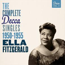 The Complete Decca Singles, Vol. 4: 1950-1955 by Ella Fitzgerald