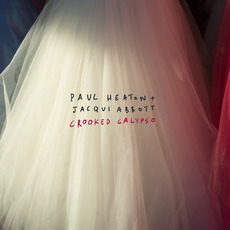 Crooked Calypso (Deluxe Edition) mp3 Album by Paul Heaton & Jacqui Abbott