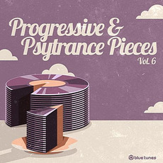 Progressive & Psy Trance Pieces, Vol. 6 mp3 Compilation by Various Artists