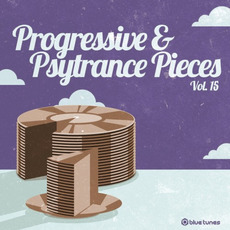 Progressive & Psy Trance Pieces, Vol. 15 by Various Artists