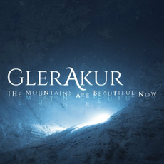 The Mountains Are Beautiful Now mp3 Album by GlerAkur