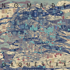 Nomade Orquestra by Nomade Orquestra