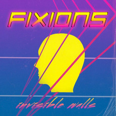 Invisible walls mp3 Album by Fixions