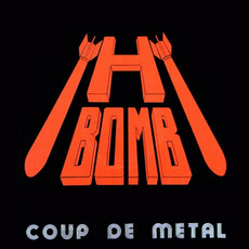 Coup De Metal (Remastered) by H-Bomb