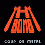 Coup De Metal (Remastered)