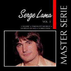 Master Serie: Serge Lama, Vol.3 mp3 Artist Compilation by Serge Lama