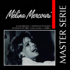 Master Serie: Melina Mercouri mp3 Artist Compilation by Melina Mercouri