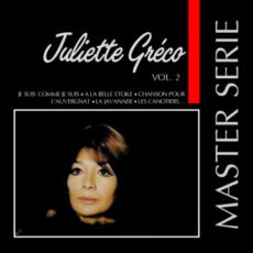 Master Serie: Juliette Gréco, Vol.2 mp3 Artist Compilation by Juliette Greco