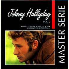 Master Serie: Johnny Hallyday, Vol.2 mp3 Artist Compilation by Johnny Hallyday