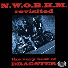 N.W.O.B.H.M. Revisited: The Very Best Of Dragster mp3 Artist Compilation by Dragster