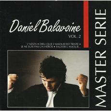 Master Serie: Daniel Balavoine, Vol.2 mp3 Artist Compilation by Daniel Balavoine