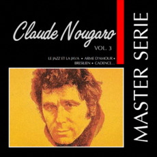 Master Serie: Claude Nougaro, Vol.3 mp3 Artist Compilation by Claude Nougaro