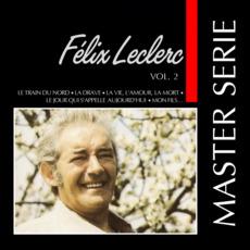 Master Serie: Félix Leclerc, Vol.2 mp3 Artist Compilation by Félix Leclerc