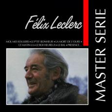 Master Serie: Félix Leclerc, Vol.1 mp3 Artist Compilation by Félix Leclerc