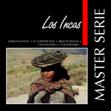 Master Serie: Los Incas mp3 Artist Compilation by Los Incas