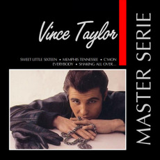 Master Serie: Vince Taylor mp3 Artist Compilation by Vince Taylor