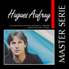 Master Serie: Hugues Aufray mp3 Artist Compilation by Hugues Aufray