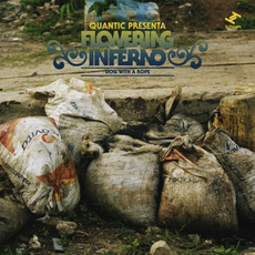 Dog With a Rope mp3 Album by Quantic Presenta Flowering Inferno