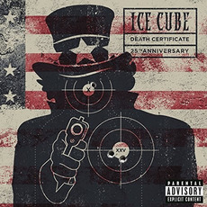Death Certificate (25th Anniversary Edition) mp3 Album by Ice Cube