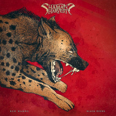 Red Hands Black Deeds by Shaman's Harvest