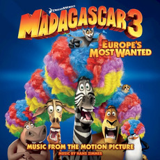 Madagascar 3: Europe's Most Wanted by Various Artists