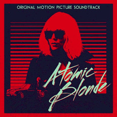 Atomic Blonde mp3 Soundtrack by Various Artists