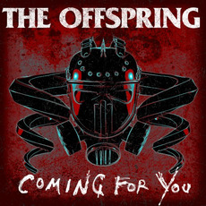 Coming for You mp3 Single by The Offspring