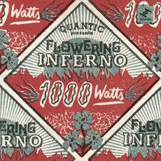 1000 Watts by Quantic Presenta Flowering Inferno