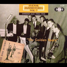 Svensk Jazzhistoria, volym 7: Swedish Jazz 1952-1955 The Golden Years mp3 Compilation by Various Artists