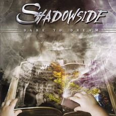 Dare to Dream (Re-Issue) by Shadowside