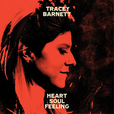 Heart, Soul, Feeling mp3 Album by Tracey Barnett