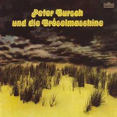 Peter Bursch und die Bröselmaschine (Remastered) mp3 Album by Bröselmaschine