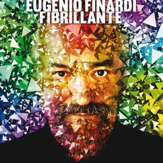 Fibrillante by Eugenio Finardi