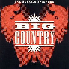 The Buffalo Skinners mp3 Album by Big Country