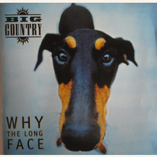 Why the Long Face (US Edition) mp3 Album by Big Country