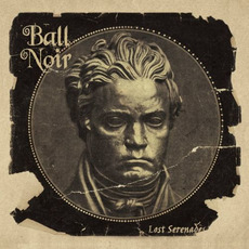 Lost Serenades mp3 Album by Ball Noir