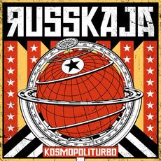 Kosmopoliturbo mp3 Album by Russkaja